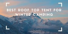 best roof top tent for winter camping and snow