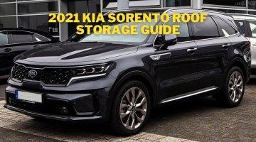 2021 kia sorento roof storage guide