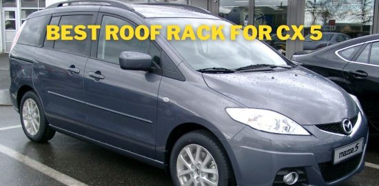 Best Roof Cargo Box For Mazda5