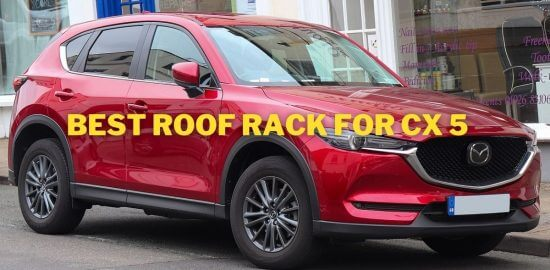 Best Roof Rack For CX 5