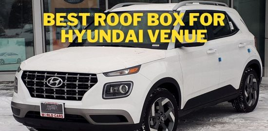 Best roof box for Hyundai Venue
