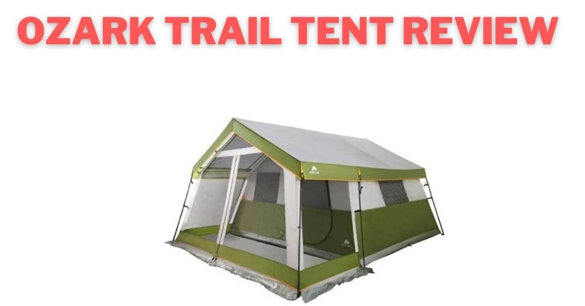 Ozark Trail Tent Review