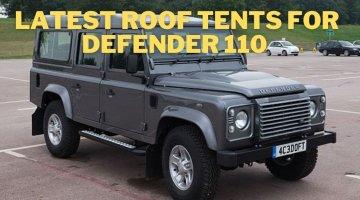 Best roof tent for Defender 110