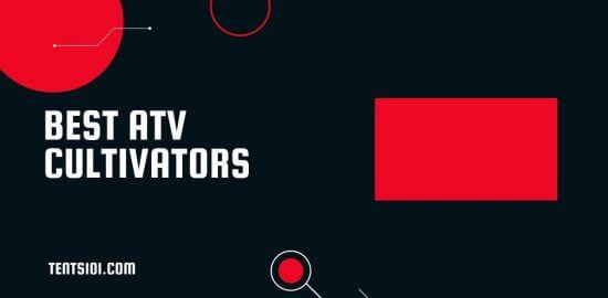 Best ATV Cultivator